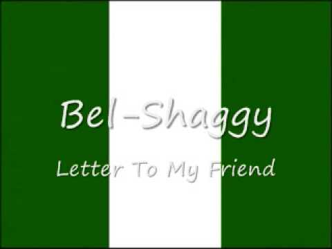 Bel-Shaggy - Letter To My Friend