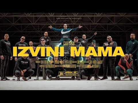CORONA - IZVINI MAMA (OFFICIAL VIDEO)
