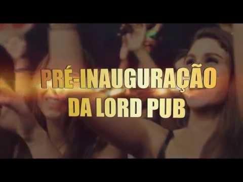 PRÉ INAUGURAÇÃO LORD PUB - Campinas do Sul