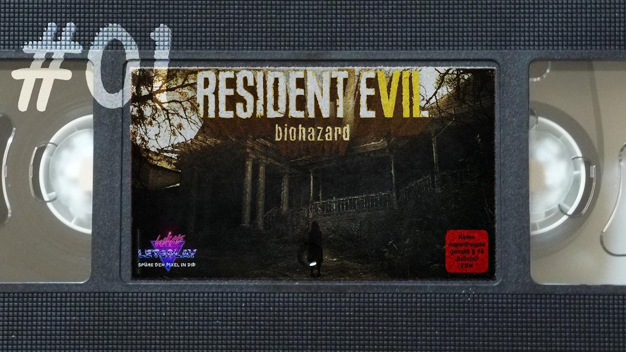 WIE DU MIA SO ICH DIR | Let's Play Resident Evil 7 #01