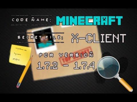 Minecraft 1.7.2 – 1.7.5 : Hacked Client – Xclient – TOP SECRET ! [HD]
