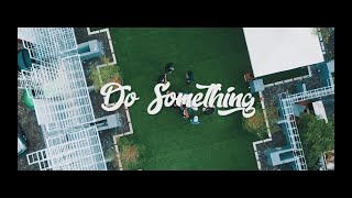 Ben Utomo - Do Something ft. Tuan Tigabelas (Official Music Video)