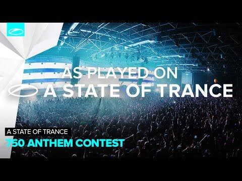 ASOT 750 Anthem Contest - Bobina [A State Of Trance 742]