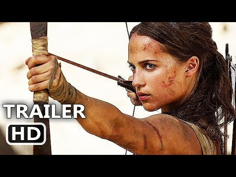 TOMB RAIDER Official Trailer TEASER (2018) Alicia Vikander, Lara Croft Movie HD