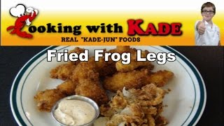 Cooking With Kade makes Cajun Fried Frog Legs and a Blooming Onion on the Cajun TV Network