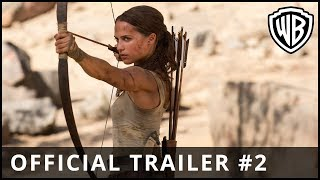 TOMB RAIDER (2018) Official Trailer #2
