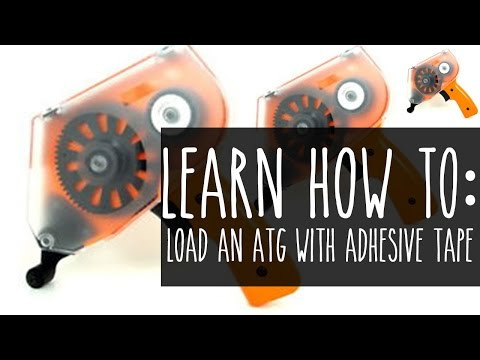 Learn To: Load An ATG with Adhesive