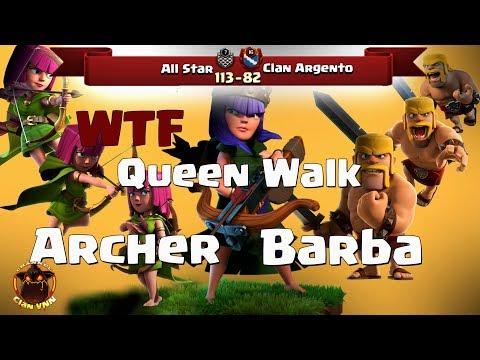 WTF Queen Walk Barba Arc  All Star vs Clan Argento  3 Stars War TH11  ClanVNN #463