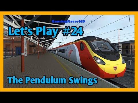 Train Simulator 2018 - Let's Play #24 - Class 390 Pendolino - The Pendulum Swings [1080p 60FPS]