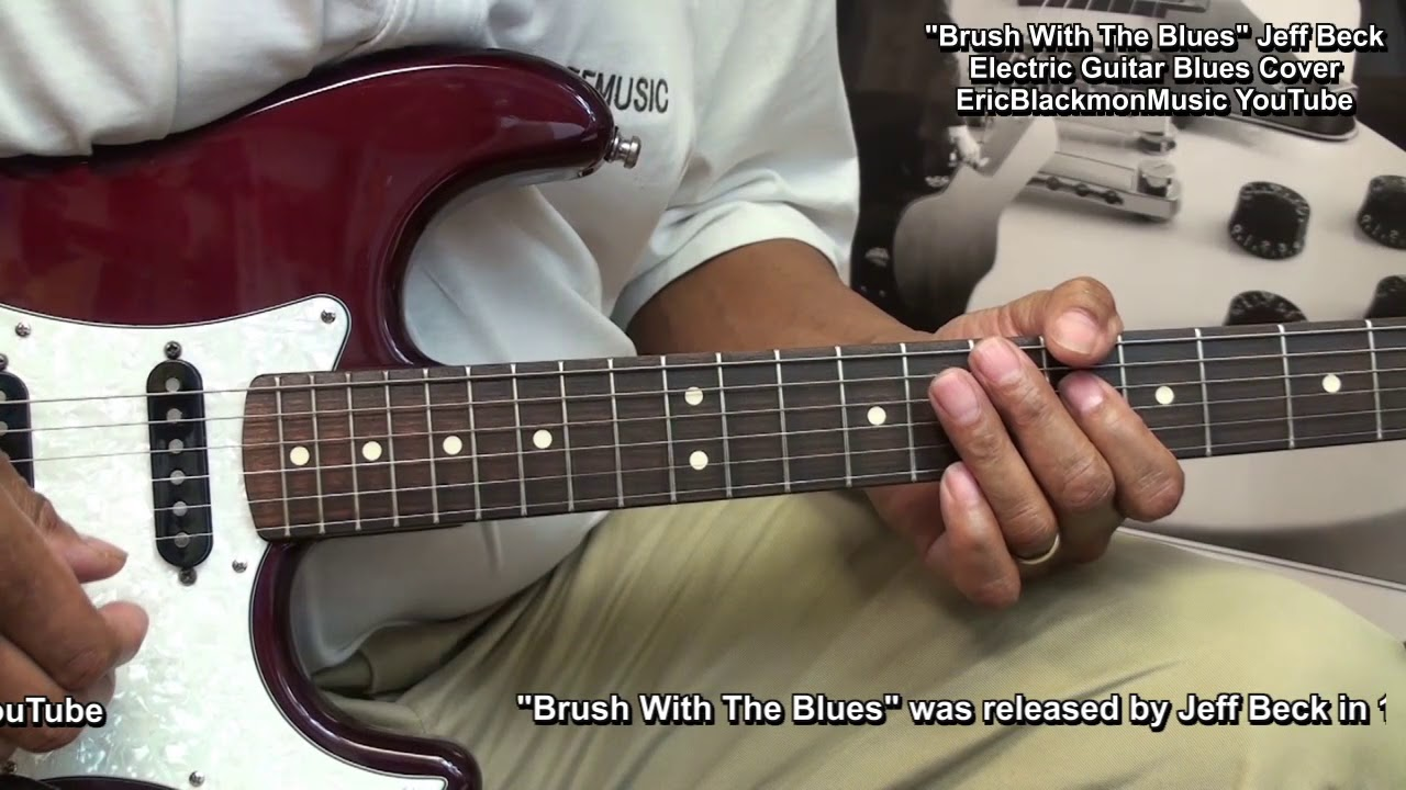 Jeff Beck Brush With The Blues Electric Blues Cover EricBlackmonGuitar HQ 😎