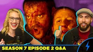 Game of Thrones 7x02 Stormborn! Your QUESTIONS ANSWERED! Maude Garrett and Filup Molina dive into your theories and questions about Game of ...