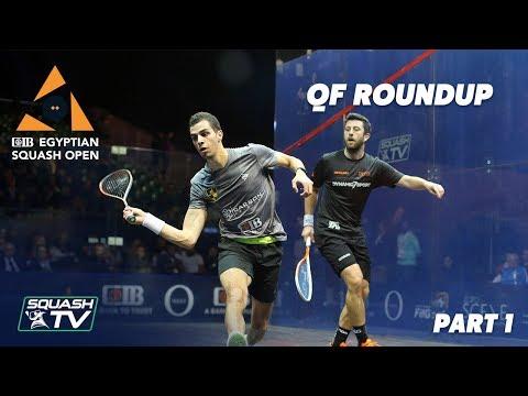 Squash: CIB Egyptian Open 2019 - QF Roundup [Pt.1]