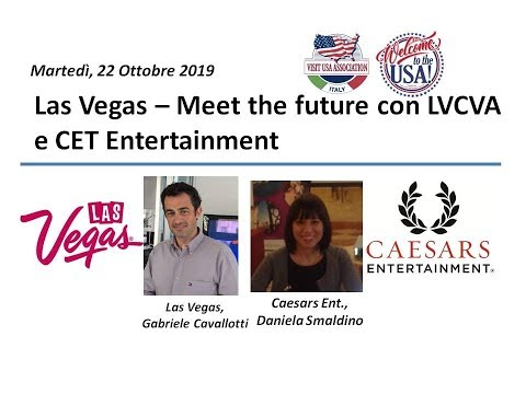 Video Las Vegas – Meet the future con LVCVA e CET Entertainment (22-10-2019)