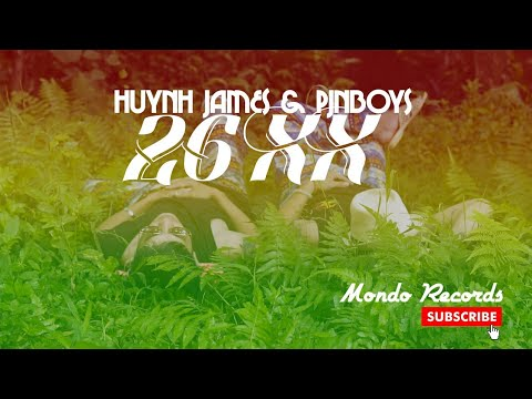 Ra mắt MV mới 26XX - Pjnboys x Huỳnh James - Thời lượng: 57 phút.