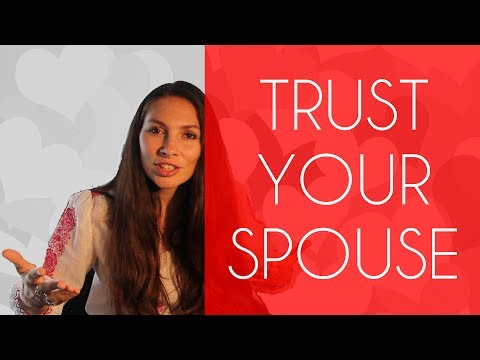 Why you must trust your spouse
