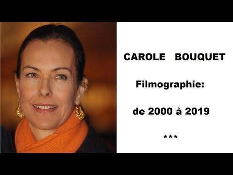 CAROLE BOUQUET   Filmographie de 2000 à 2019