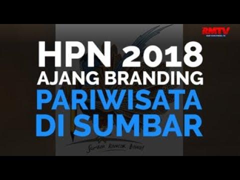 HPN Ajang Branding Pariwisata Di Sumbar