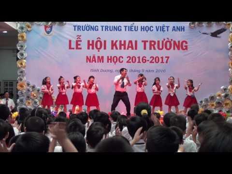 LỄ HỘI KHAI TRƯỜNG NĂM HỌC 2016-2017 -HỌC SINH TRƯỜNG VIỆT ANH