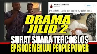 "Video Drama Terbaru: Surat Suara Tercoblos Jilid II, Episode Menuju ""People Power""? MP3, 3GP, MP4, WEBM, AVI, FLV April 2019"