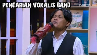 Video Audisi Pencarian Vokalis Band MP3, 3GP, MP4, WEBM, AVI, FLV Oktober 2018