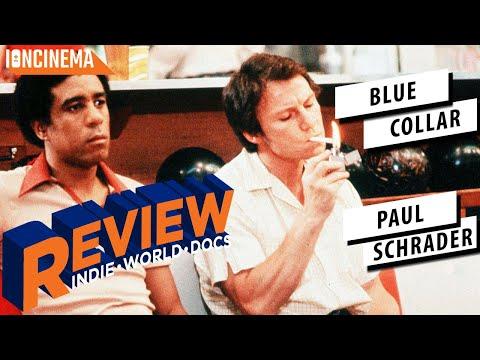 Paul Schrader - Blue Collar Review