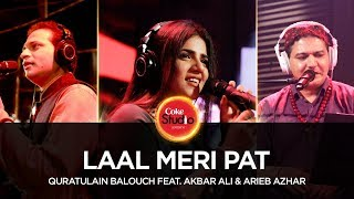 Video Quratulain Balouch feat Akbar Ali & Arieb Azhar, Laal Meri Pat, Coke Studio Season 10, Episode 3 MP3, 3GP, MP4, WEBM, AVI, FLV Januari 2019