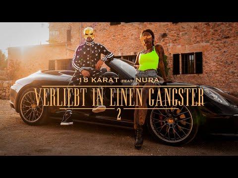 "18 KARAT -""VERLIEBT IN EINEN GANGSTER 2"" [ official Video ] feat. NURA"