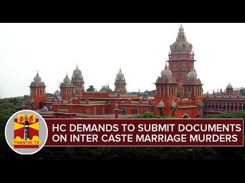 HC-Demands-Kolathur-Mani-To-Submit-Document-Over-Inter-Caste-Marriage-Murders--Thanthi-TV