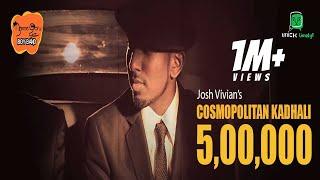 Josh Vivian | Namma Ooru Boy Band (NOBB) - Cosmopolitan Kadhali (Official Music Video)