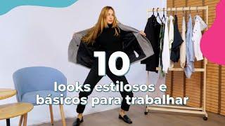 10 looks estilosos e básicos para trabalhar   STEAL THE LOOK