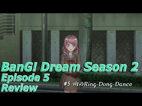 BanG Dream! Season 2 Episode 5 Review