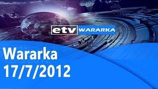 Wararka 17/7/2012 |etv