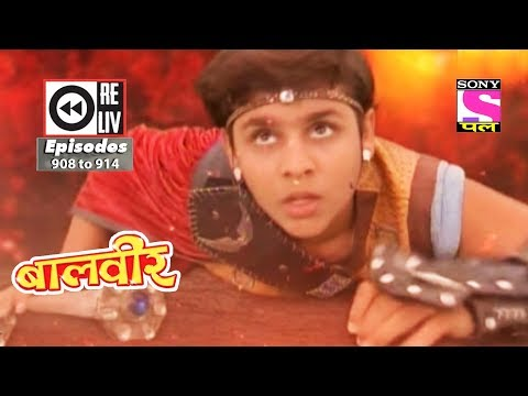 Video Weekly Reliv - Baalveer -  24th Mar  to 30th Mar 2018  - Episode 908 to 914 download in MP3, 3GP, MP4, WEBM, AVI, FLV January 2017