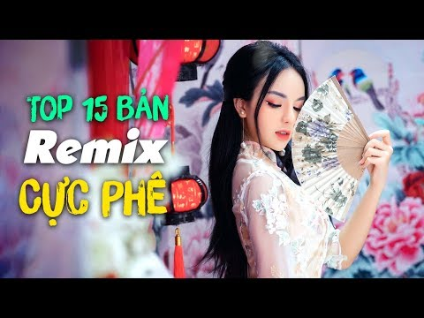 Remix 2019 ♫ Liên Khúc Nhạc Trẻ Remix Được Nghe Nhiều Nhất 2019 ♫ Nonstop Việt Mix 2019 - Thời lượng: 1:04:19.