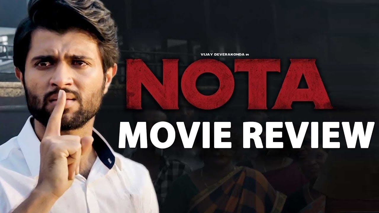 Nota Movie Review by Praveena | Vijay Devarakonda, Mehreen Pirzada, Nassar, Sathyaraj, Yashika Anand |Nota Review