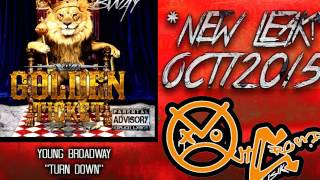 Turn Down- Young Broadway *R&B/Rap - YouTube
