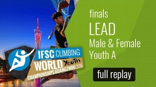 IFSC World Youth Championships Guangzhou 2016 - Lead - Male & Female Youth A by International Federation of Sport Climbing