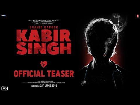 Kabir Singh – Official Teaser | Shahid Kapoor, Kiara Advani | Sandeep Reddy Vanga