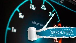 Como Medir a Velocidade de Sua Internet - Resolvido!