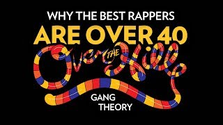 Video Why The Best Rappers Are Over 40: The Over The Hill Gang Theory MP3, 3GP, MP4, WEBM, AVI, FLV Juni 2018