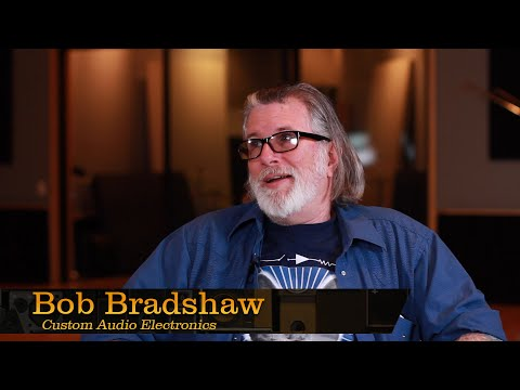 Bob Bradshaw, Custom Audio Electronics – Pensado's Place #205