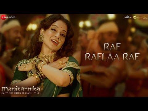 Rae...Raelaa Rae... - Full Video | Manikarnika - Telugu | Kangana Ranaut | Shankar Ehsaan Loy