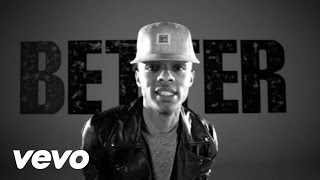 Music video by Bow Wow performing Better. (C) 2012 Cash Money Records Inc. Under exclusive license to Universal Republic Records