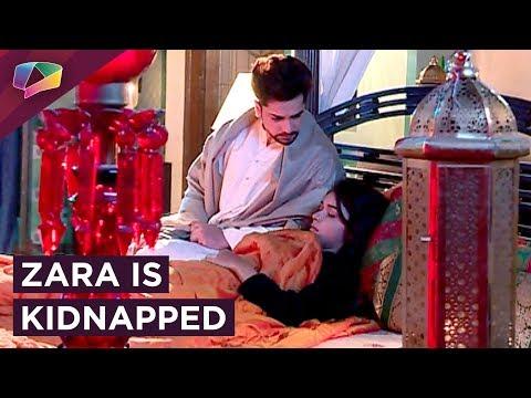Zara's New Lover Kidnaps Her From Kabir