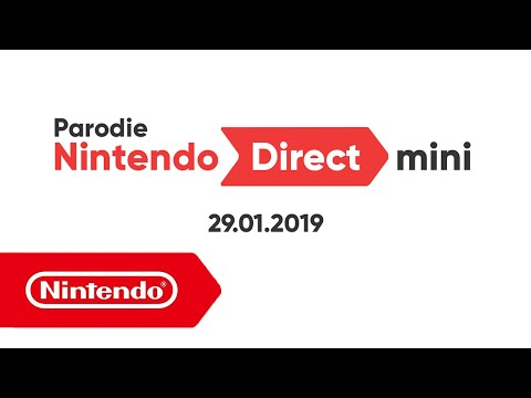 Nintendo Direct Mini – 29.01.2019 (Parodie!)