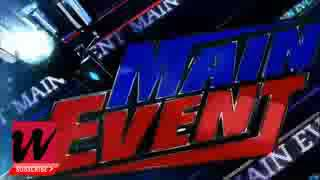 Nonton Wwe Main Event 14 July 2017 Highlights Film Subtitle Indonesia Streaming Movie Download