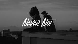 Lauv - Never Not (Lyrics)