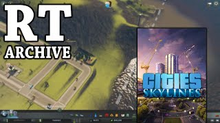 RTGame Archive:  Cities: Skylines [PART 8]