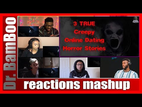 3 Creepy True Online Dating Horror Stories REACTIONS MASHUP