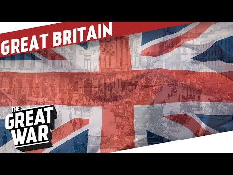 Great Britain Before World War 1 I THE GREAT WAR Special